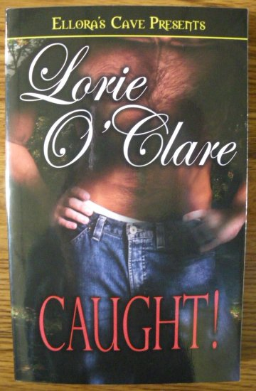 CAUGHT! by Lorie O'Clare