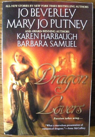 DRAGON LOVERS by Jo Beverley, Mary Jo Putney, Karen Harbaugh, & Barbara Samuel