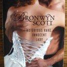NOTORIOUS RAKE, INNOCENT LADY by Bronwyn Scott