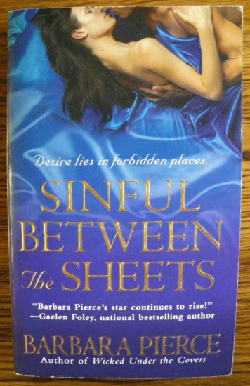 SINFUL BETWEEN THE SHEETS by Barbara Pierce