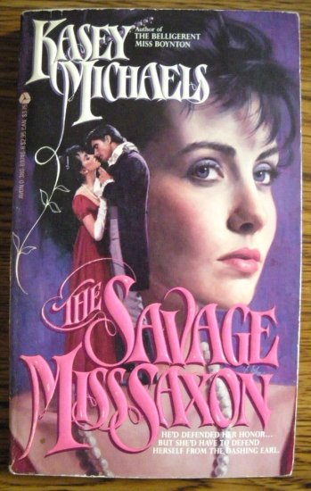 THE SAVAGE MISS SAXON by Kasey Michaels