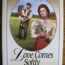 LOVE COMES SOFTLY by Janette Oke