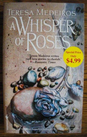 A WHISPER OF ROSES by Teresa Medeiros
