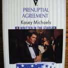 PRENUPTIAL AGREEMENT by Kasey Michaels