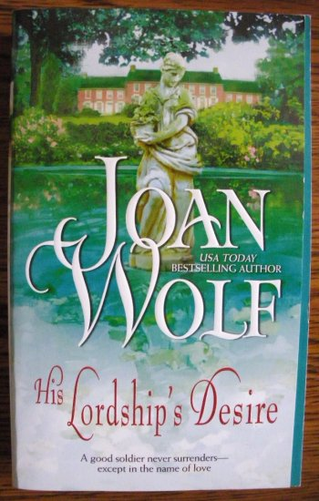 HIS LORDSHIP'S DESIRE by Joan Wolf