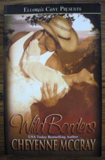 WILD BORDERS by Cheyenne McCray
