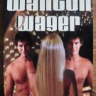WANTON WAGER by Morgan Ashbury