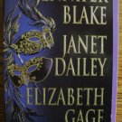 UNMASKED by Jennifer Blake, Janet Dailey, & Elizabeth Gage