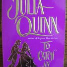 TO CATCH AN HEIRESS by Julia Quinn
