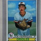 1979 Topps Baseball #37 Joe Kerrigan Orioles Pack Fresh