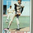 1979 Topps Baseball #223 Kent Tekulve Pirates Pack Fresh