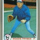 1979 Topps Baseball #269 Woodie Fryman Expos Pack Fresh
