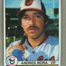 1979 Topps Baseball #287 Andres Mora Orioles Pack Fresh