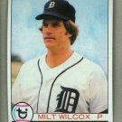 1979 Topps Baseball #288 Milt Wilcox Tigers Pack Fresh