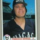 1979 Topps Baseball #386 Francisco Barrios White Sox Pack Fresh