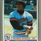 1979 Topps Baseball #449 Bombo Rivera Twins Pack Fresh