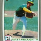 1979 Topps Baseball #554 Matt Keough A's Pack Fresh