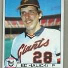 1979 Topps Baseball #672 Ed Halicki Giants Pack Fresh