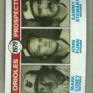 1979 Topps Baseball #701 Corey/Flinn/Stewart RC Orioles Pack Fresh
