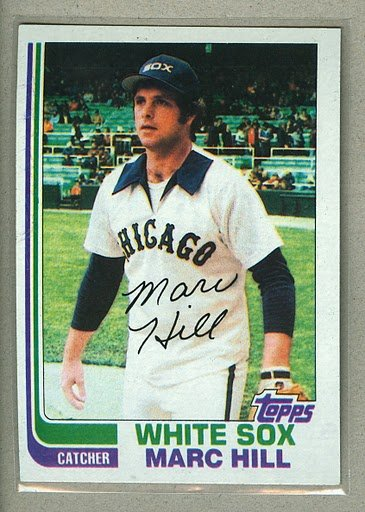 1982 Topps Baseball #748 Marc Hill White Sox Pack Fresh