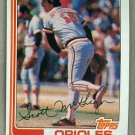 1982 Topps Baseball #617 Scott McGregor Orioles Pack Fresh