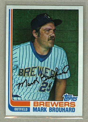 1982 Topps Baseball #517 Mark Brouhard Brewers Pack Fresh