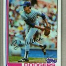 1982 Topps Baseball #82 Bob Welch Dodgers Pack Fresh
