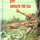 City Beneath The Sea World Of Adventure Series by Bamman & Whitehead 1975