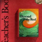 Beyond The Reef - Teacher's Book-Houghton Mifflin - The Literature Experience - Reading Level 6 1991