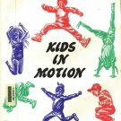 Kids In Motion 6 Week Lesson Plan Cardio-Vascular Fitness For Youths by Terry Ziem 1992