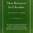 More Resources for Education - The Third John Dewey Society Lecture by Seymour E. Harris 1960