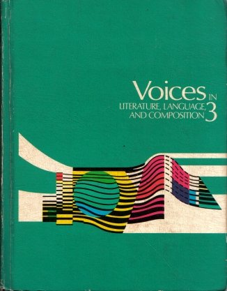 Voices In Literature, Language, And Composition 3 1972