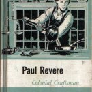 Paul Revere Colonial Craftsman by Regina Z Kelly 1963 VINTAGE
