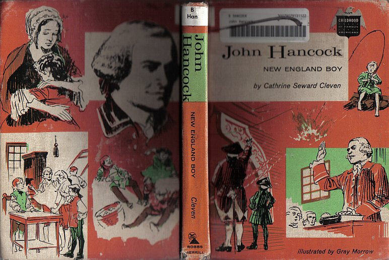 John Hancock New England Boy Childhood of Famous Americans Series by Cathrine Seward Cleven 1963 VTG