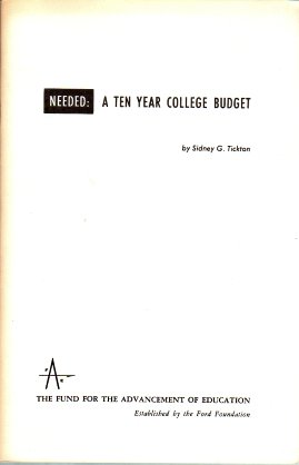 Needed A Ten Year College Budget Tickton Fund Advancement Education Established Ford Foundation 1964