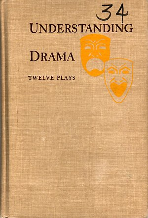 Understanding Drama Twelve Plays Hardcover 1948 by Brooks and Heilman VINTAGE