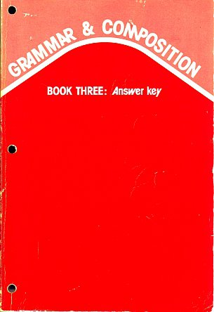 A Beka Abeka Grammar & Composition Book Three Answer Key 1982 by James A Chapman