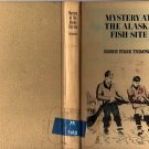 Mystery of the Alaska Fish Site by Donnis Stark Thompson 1966 Illustrated