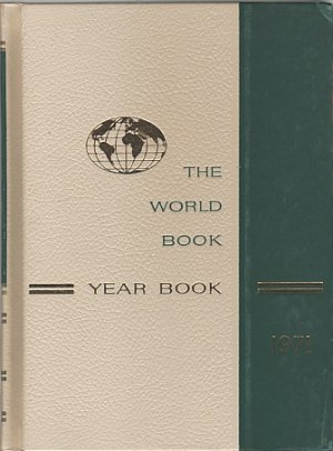 The World Book Year Book 1971