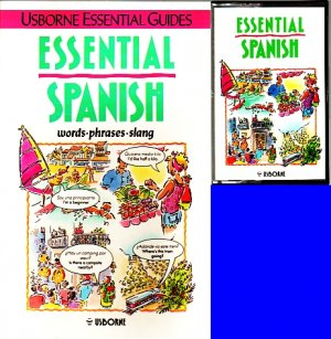Essential Spanish: Words Phrases Slang USBORNE GUIDES - Book/Cassette by Colvin & Irving