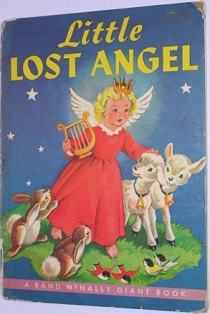 Little Lost Angel - A Rand McNally Giant Book Janet Field Heath Illustrated 1953