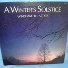 A Winter's Solstice Windham Hill Artists vinyl LP 33⅓ Winter/Christmas VINTAGE