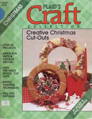 Plaids Craft Collection Creative Christmas Cut-Out,Over 30 projects for Gifts Holiday Decor-Pattern