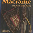 Macrame Creative Knot Tying-Techniques crafts 1971 VTG