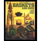How To Twine Baskets And Such crafts jute yarn by George Smith1976 VTG