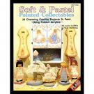 Plaid-Soft & Pastel Painted Collectibles 34 Charming Country Projects NEW,Using FolkArt Acrylic '90