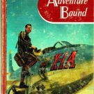 Adventure Bound: Reading For Enjoyment-Reading for Meaning Program-Jewett, Edman, McKee 1956 VINTAGE