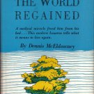 The World Regained-Fallot's Tetralogy/Blue Baby-Medical Miracle/Modern Lazurus-McEldowney 1957 VTG