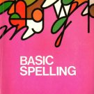 Basic Spelling C by Theodore E. Glim & Frank S. Manchester 1973 VINTAGE letters/vowels/words