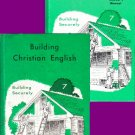 2 books: Building Christian English Grade 7-Building Securely - Teacher Manual & Student Book 1972